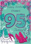 Shoes & Handbag 95th Birthday - Personalised Card
