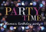 Party Time - Personalised Invites