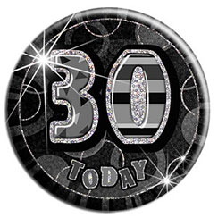 Black 30th Birthday Badge - 15cm