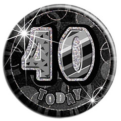 Black '40 Today' Birthday Badge - 15.5cm