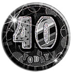 Large Black '40 Today' Birthday Badge - 15.5cm