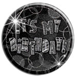 Large Black 'It's My Birthday' Badge - 15cm