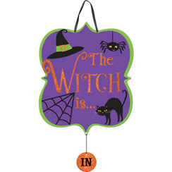 The Witch Is In/Out Sign - 38cm