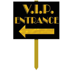 Hollywood VIP Entrance Sign