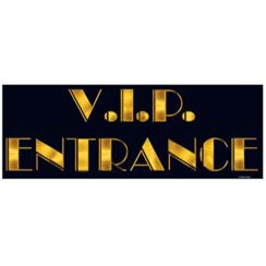 VIP Entrance Sign - 22""