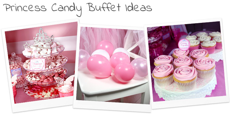 Princess Candy Buffet Ideas