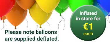 Please note balloons are supplied deflated, but can be inflated in store for €1