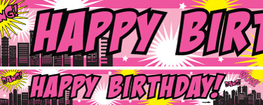 Super Hero Pink Birthday Paper Banners 1 design 1m each